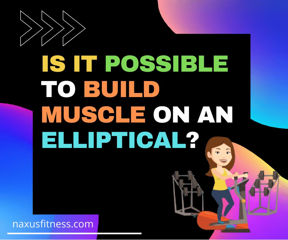 Comment se muscler rapidement avec le vélo elliptique?